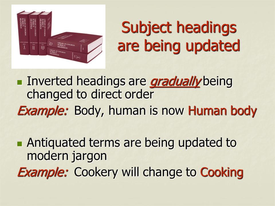 Subject headings are being updated