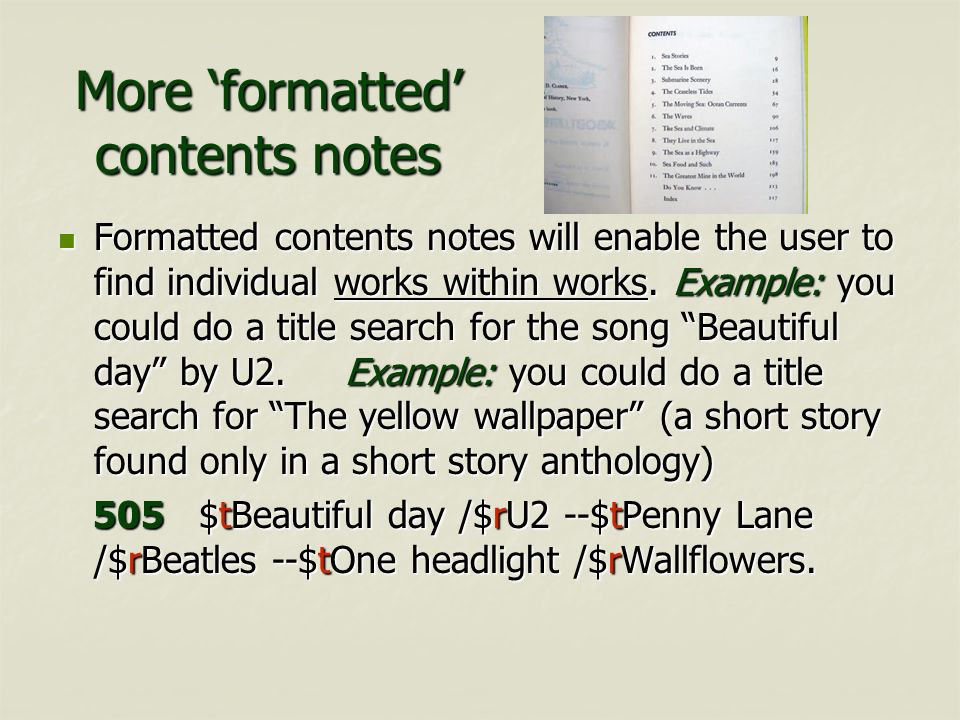 More 'formatted' contents notes