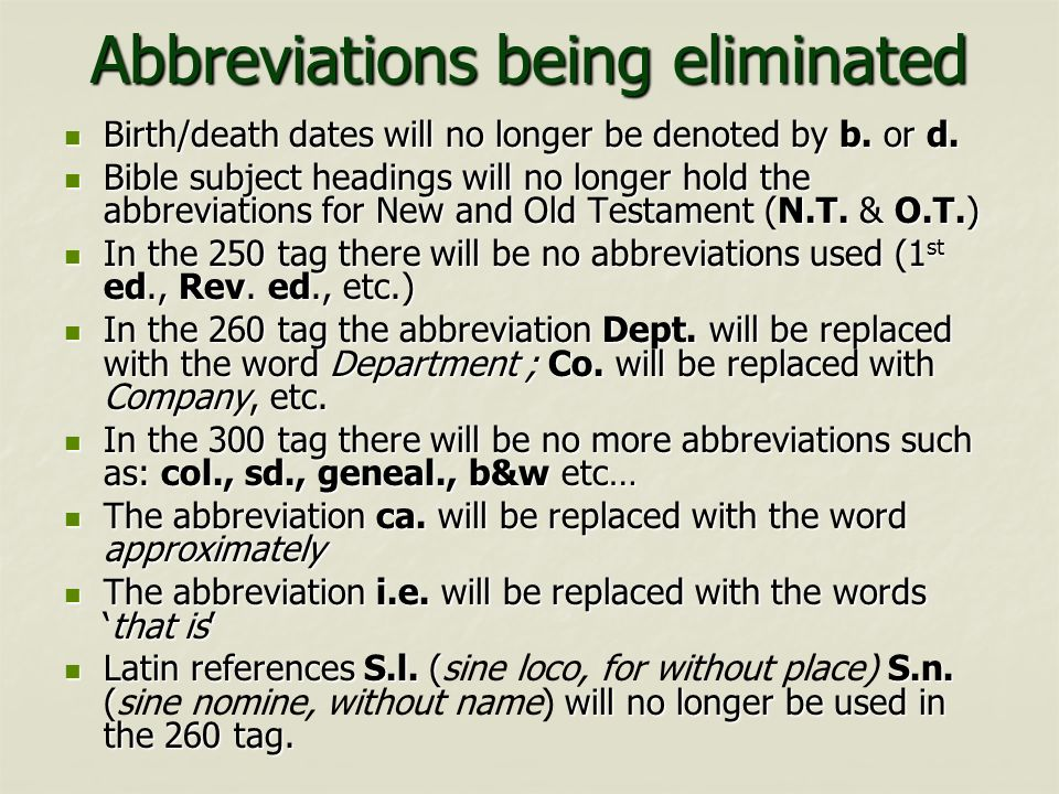 Abbreviations being eliminated