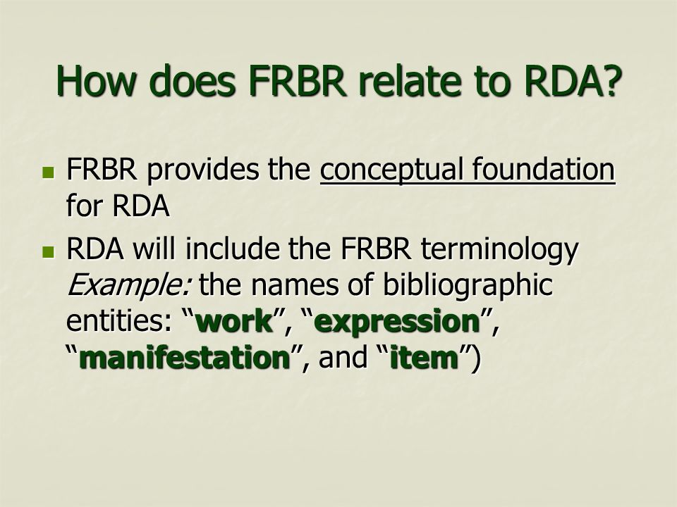 How does FRBR relate to RDA
