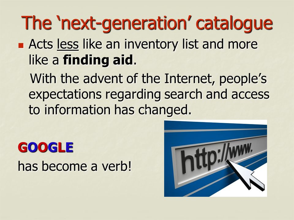 The 'next-generation' catalogue