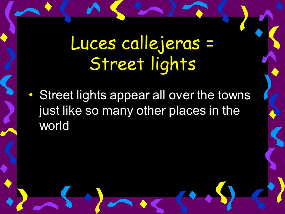 Luces callejeras = Street lights