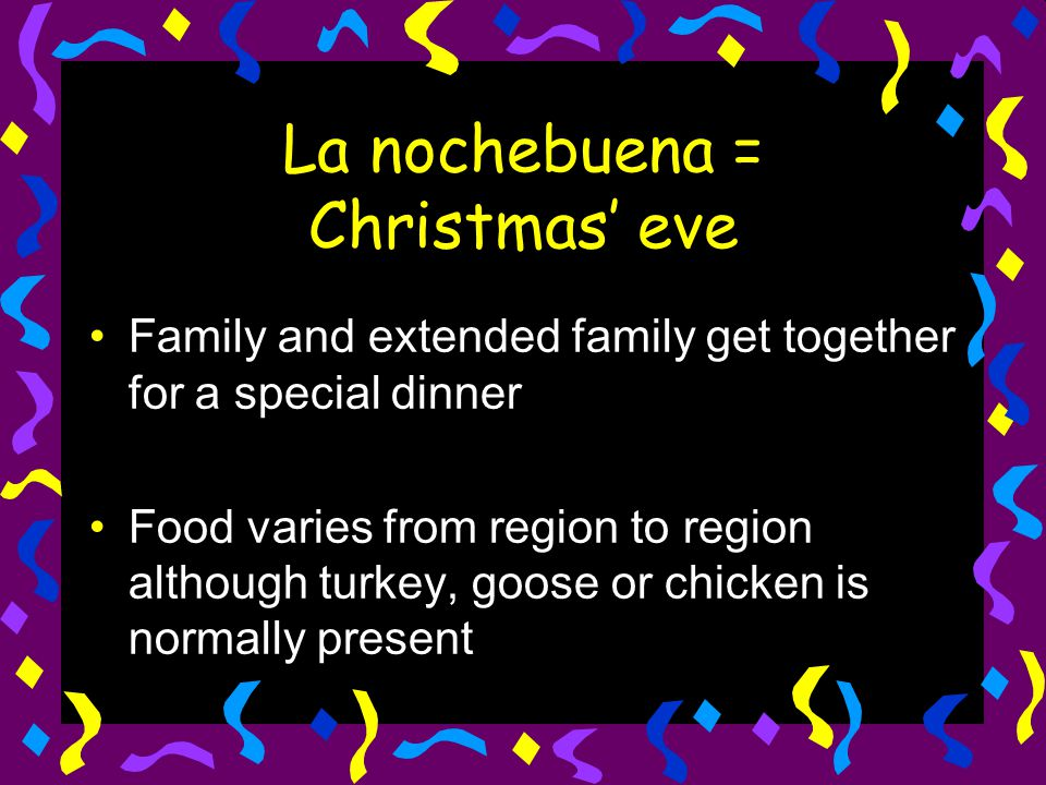 La nochebuena = Christmas' eve