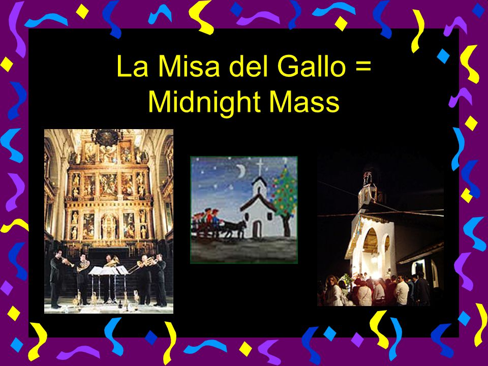 La Misa del Gallo = Midnight Mass