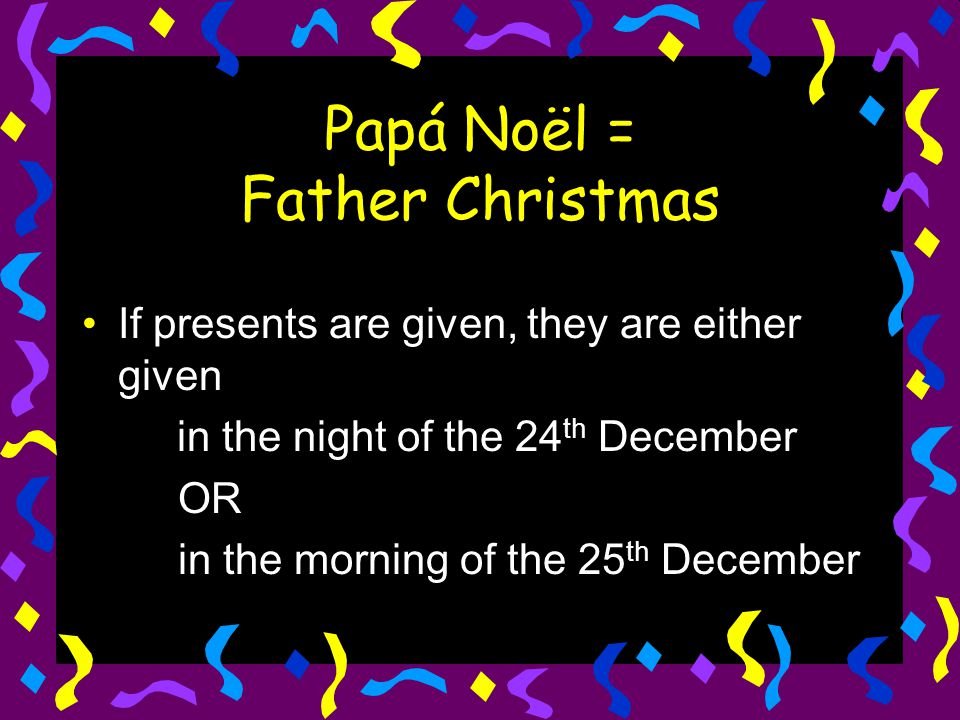 Papá Noël = Father Christmas