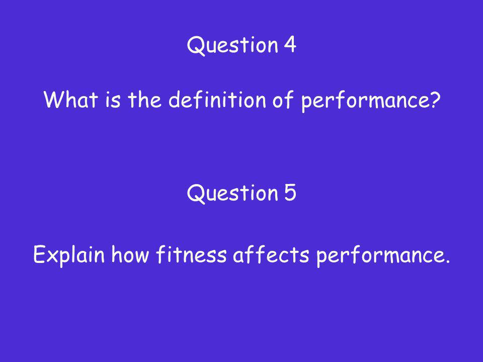 What is the definition of performance