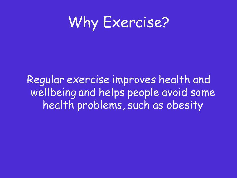 Why Exercise.