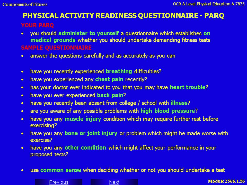 PHYSICAL ACTIVITY READINESS QUESTIONNAIRE - PARQ
