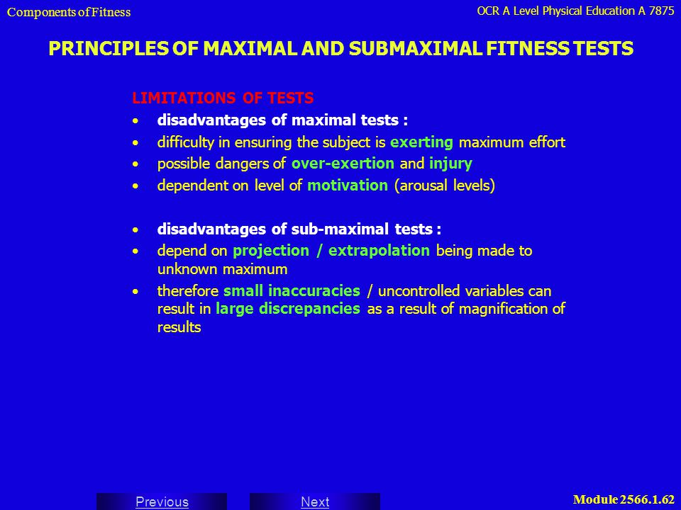 PRINCIPLES OF MAXIMAL AND SUBMAXIMAL FITNESS TESTS
