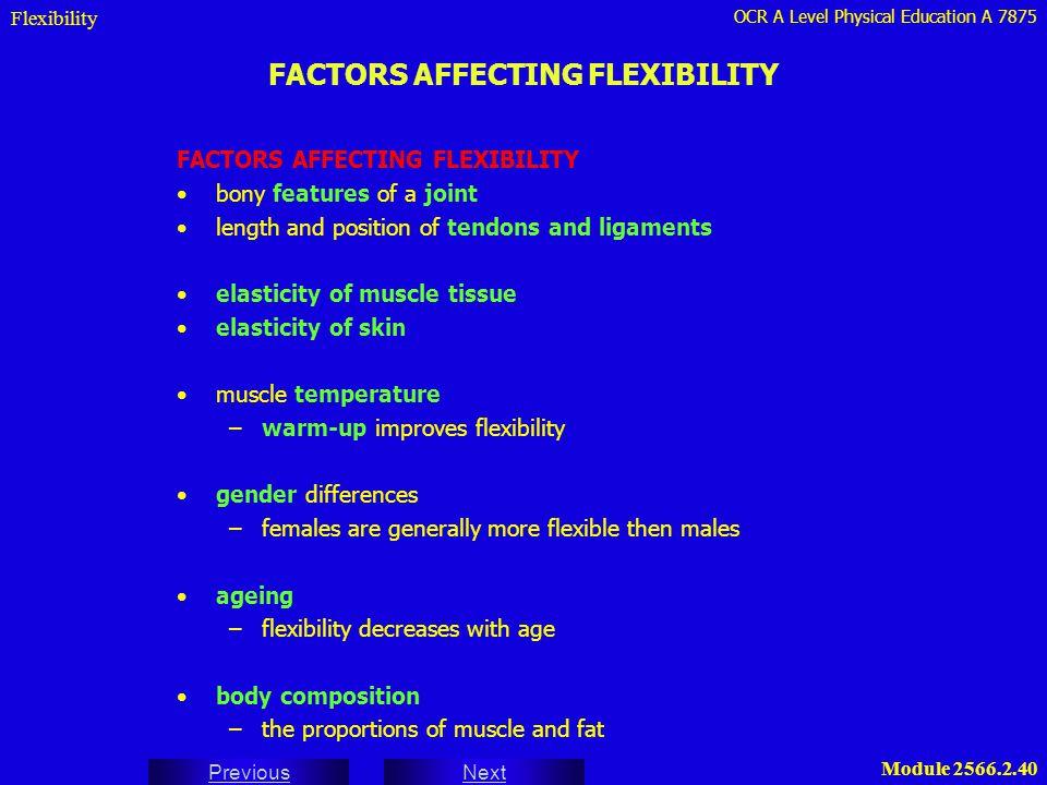 FACTORS AFFECTING FLEXIBILITY