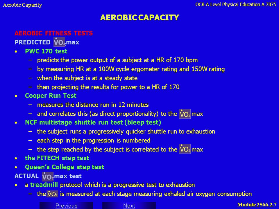 AEROBIC CAPACITY AEROBIC FITNESS TESTS PREDICTED VO2max PWC 170 test