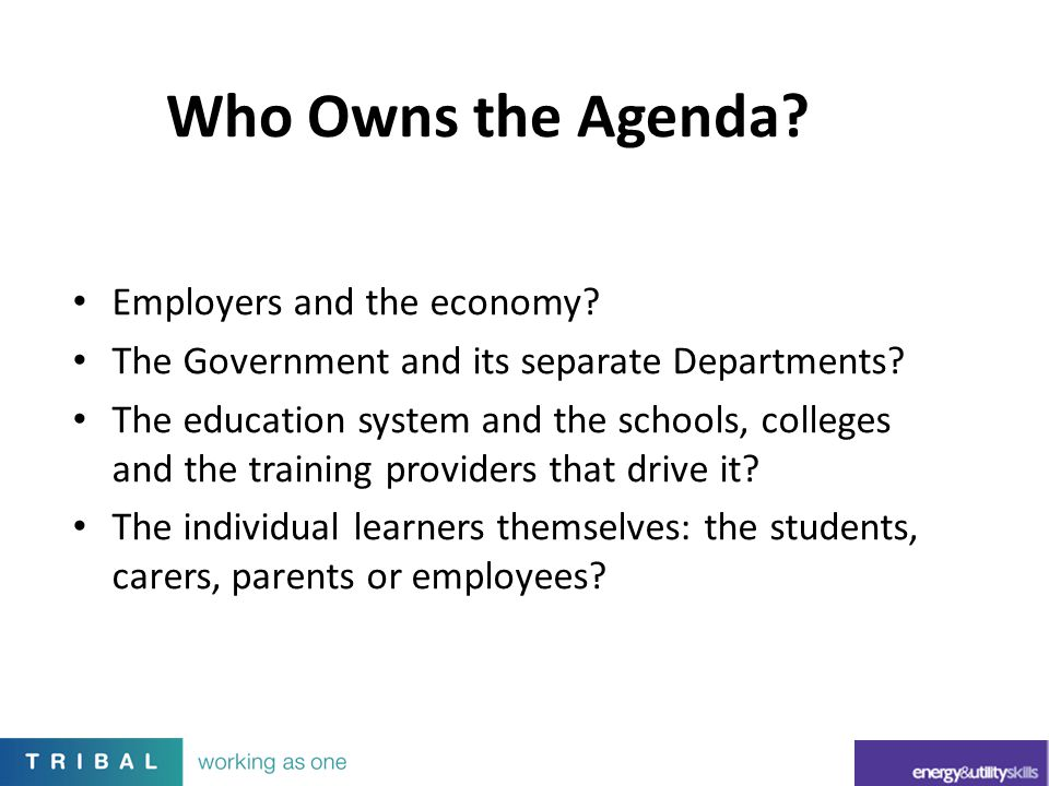 Who Owns the Agenda Employers and the economy