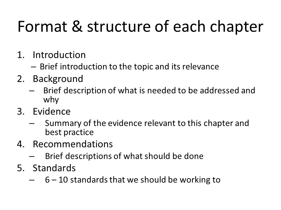 Format & structure of each chapter
