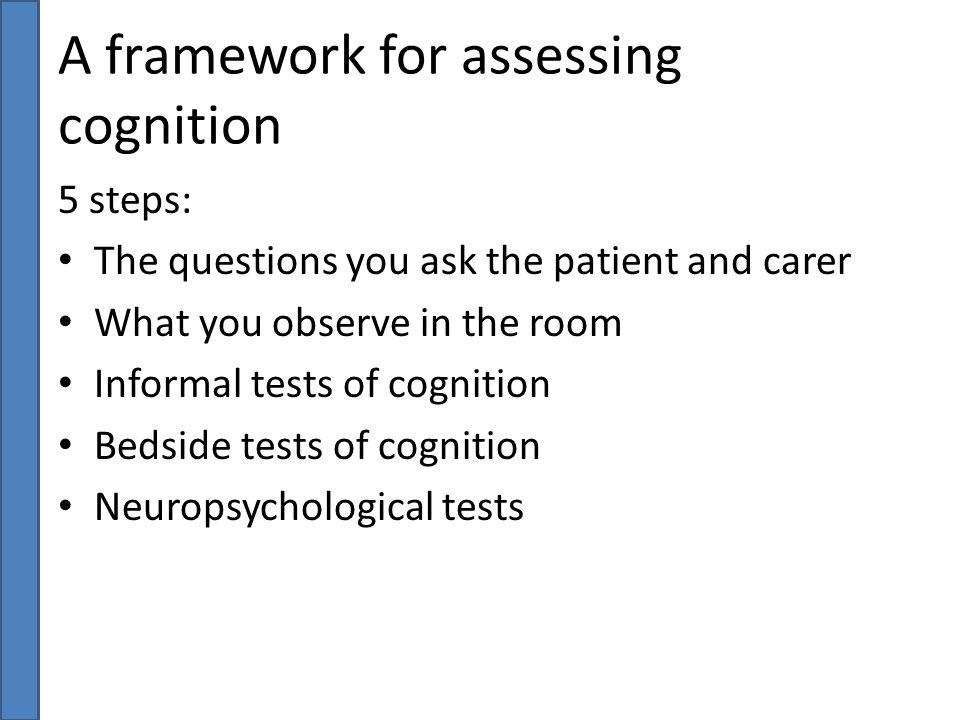 A framework for assessing cognition