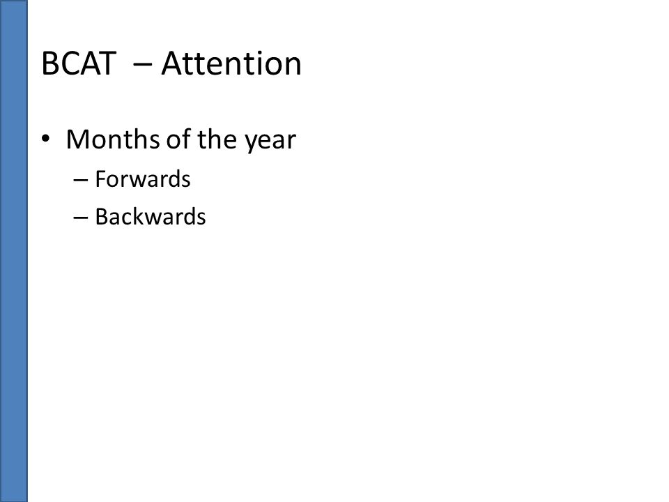 BCAT – Attention Months of the year Forwards Backwards