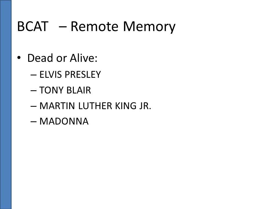 BCAT – Remote Memory Dead or Alive: ELVIS PRESLEY TONY BLAIR