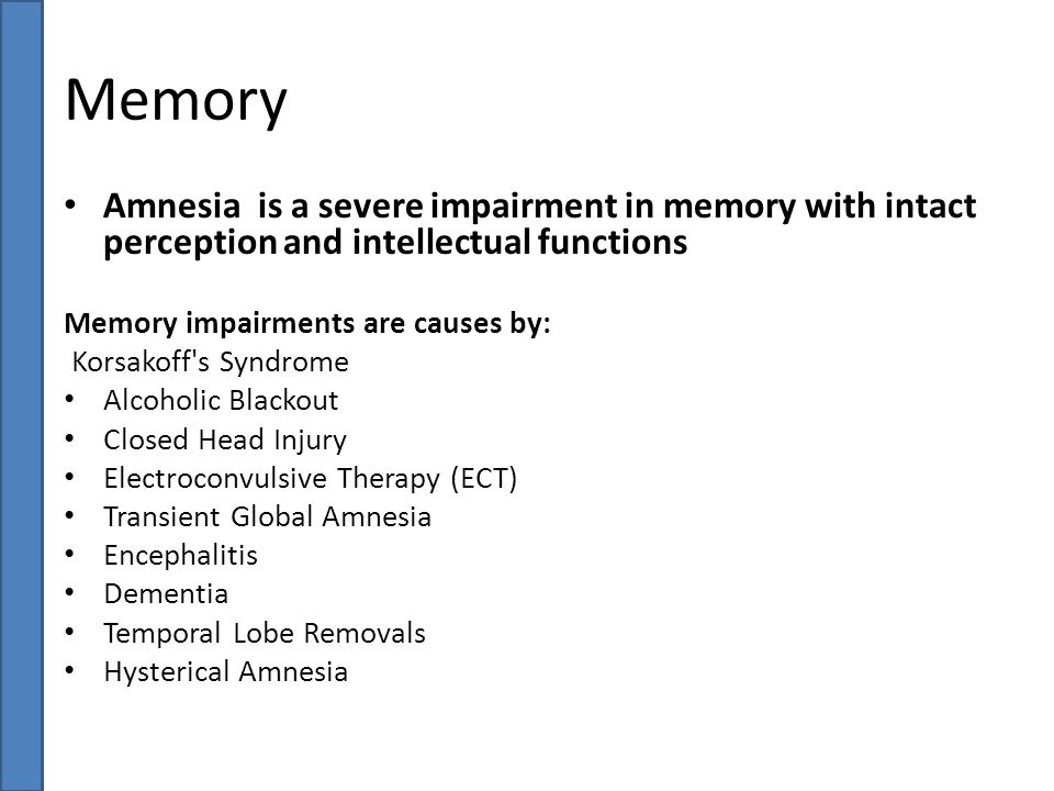 Memory Amnesia is a severe impairment in memory with intact perception and intellectual functions.