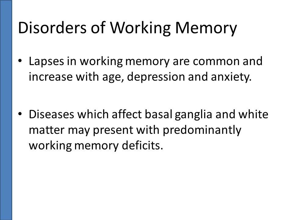 Disorders of Working Memory