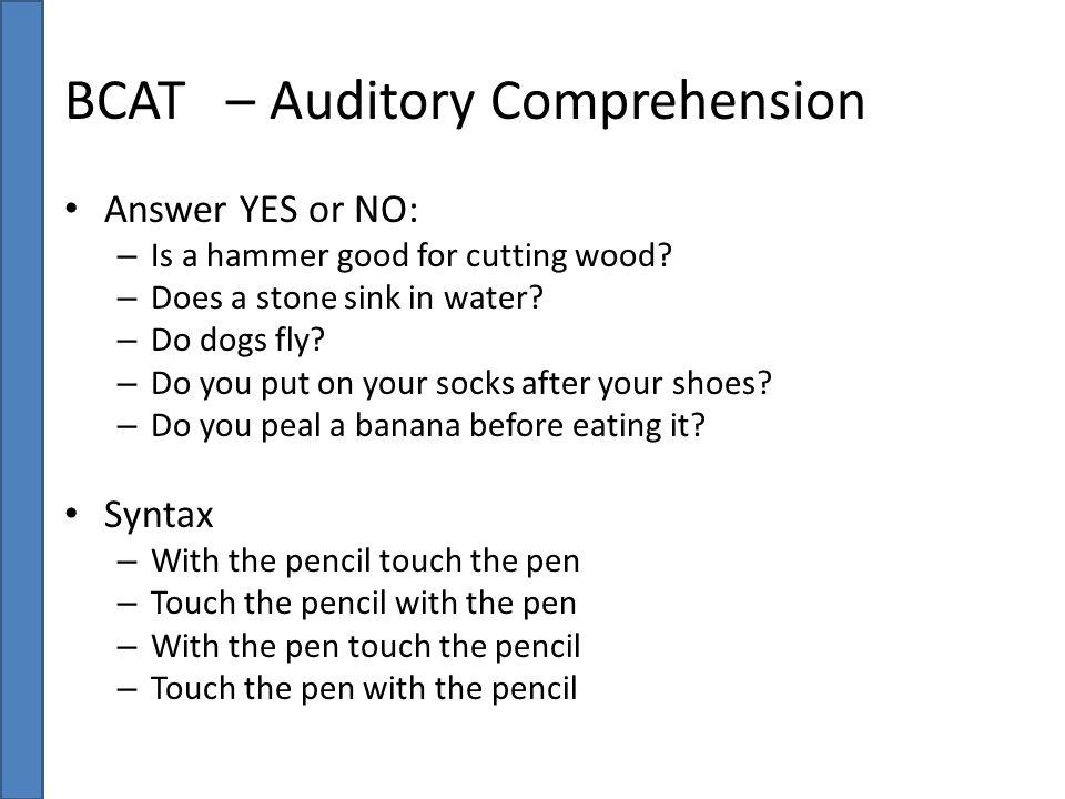 BCAT – Auditory Comprehension