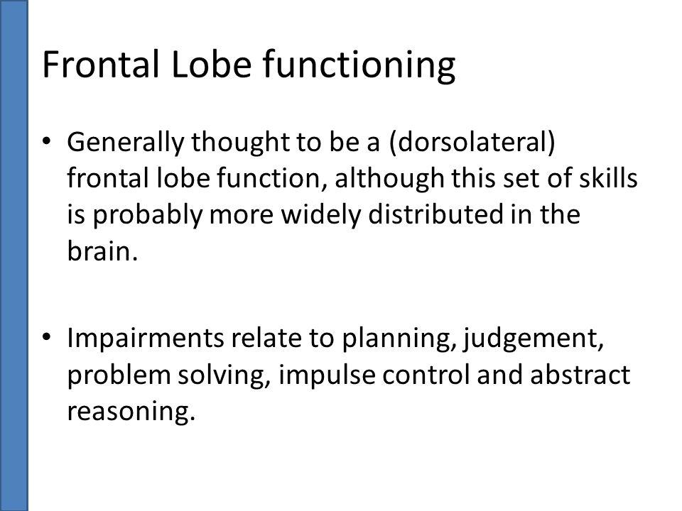 Frontal Lobe functioning