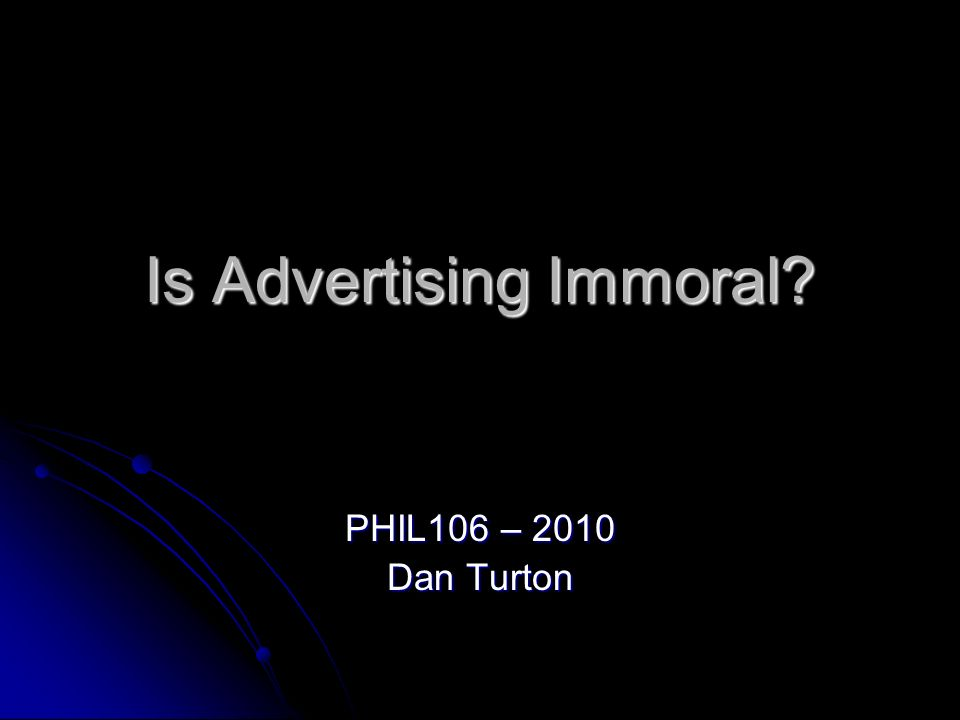 Is Advertising Immoral