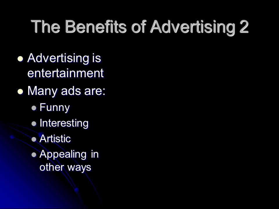 The Benefits of Advertising 2
