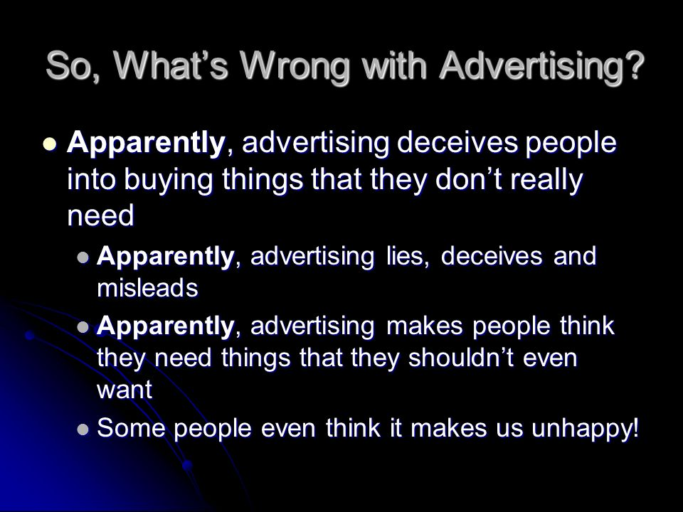 So, What's Wrong with Advertising
