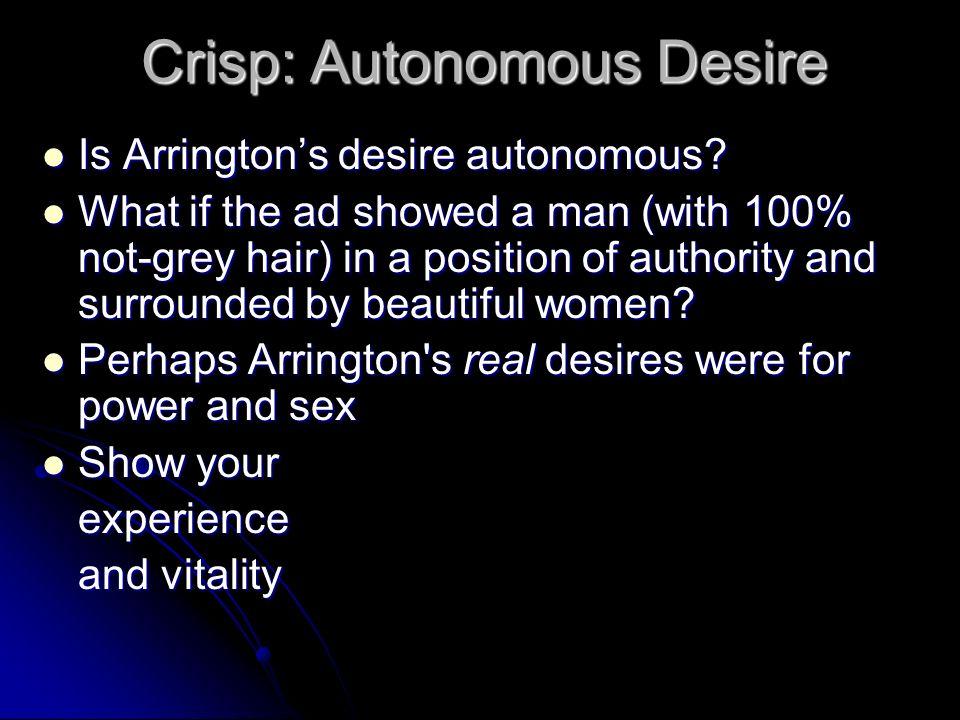 Crisp: Autonomous Desire