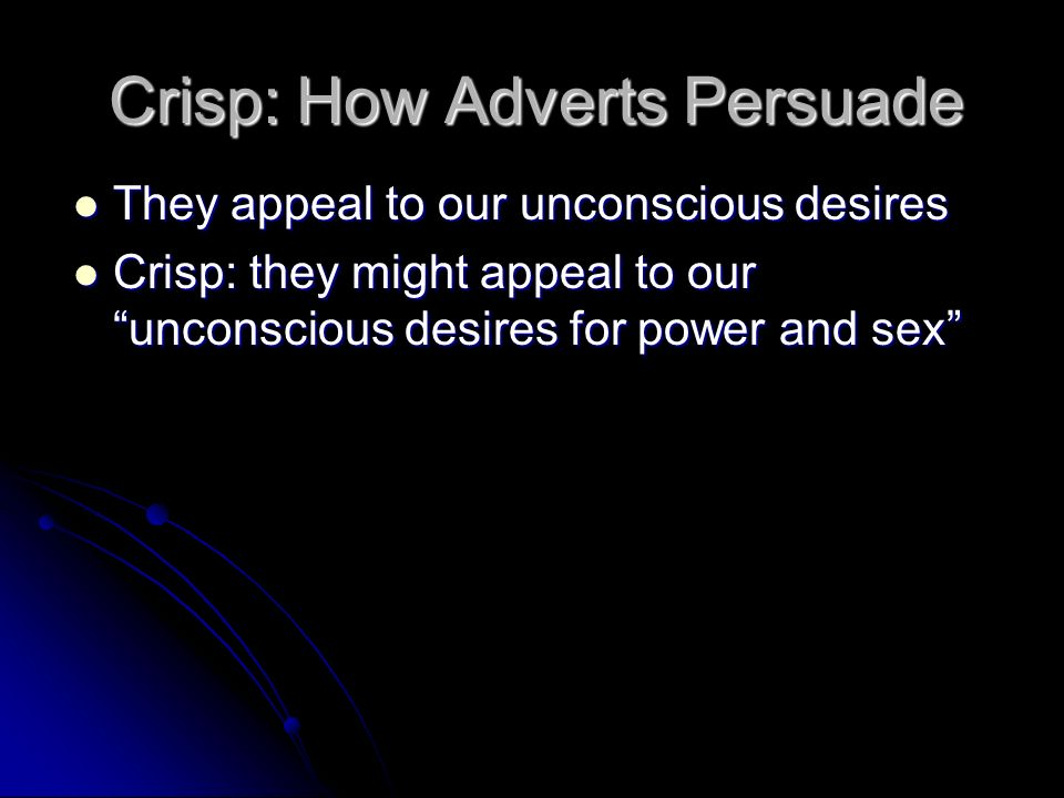 Crisp: How Adverts Persuade