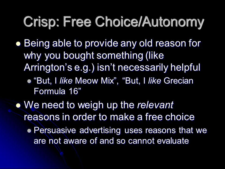 Crisp: Free Choice/Autonomy