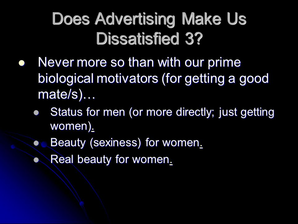 Does Advertising Make Us Dissatisfied 3
