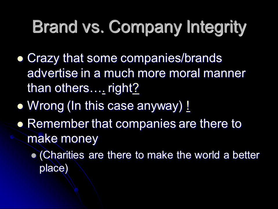 Brand vs. Company Integrity