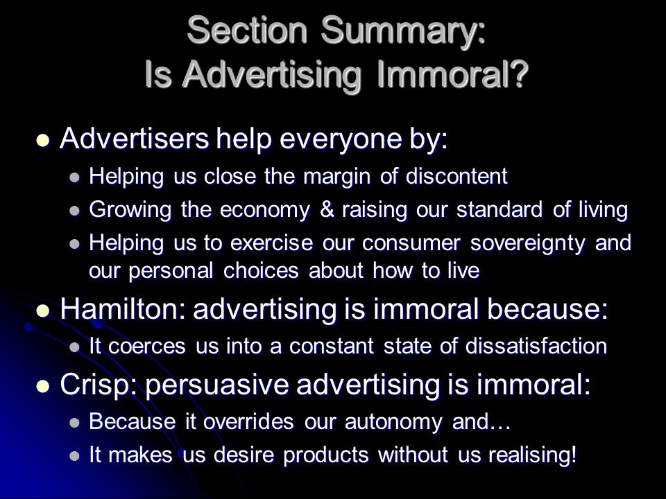 Section Summary: Is Advertising Immoral