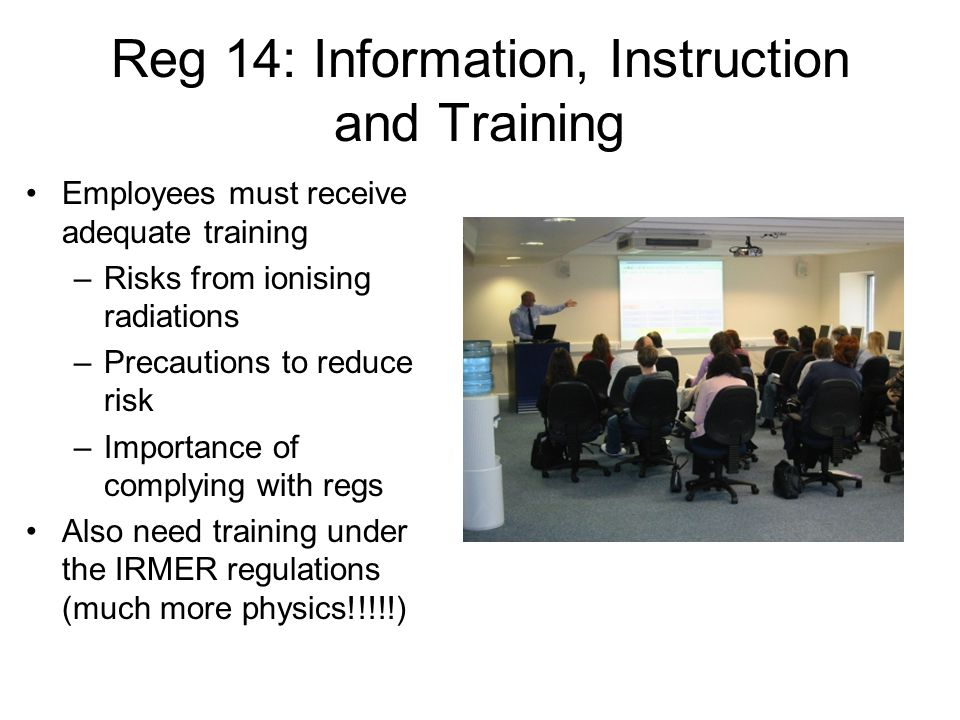 Reg 14: Information, Instruction and Training