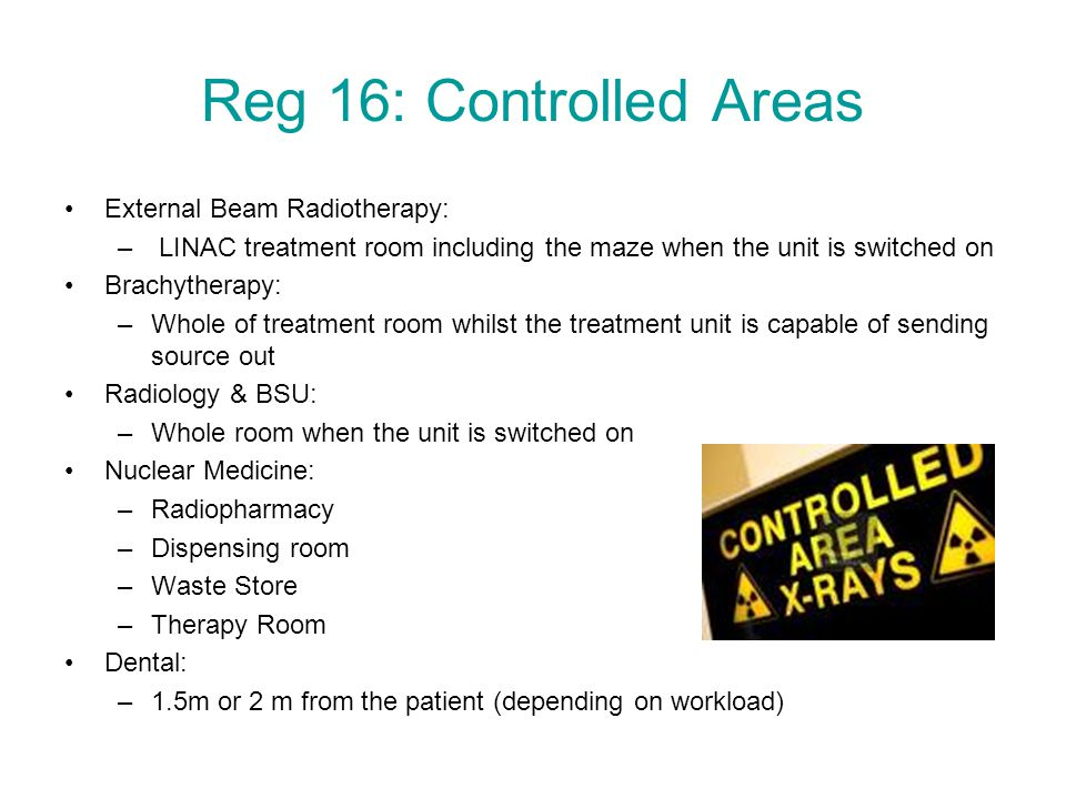 Reg 16: Controlled Areas External Beam Radiotherapy: