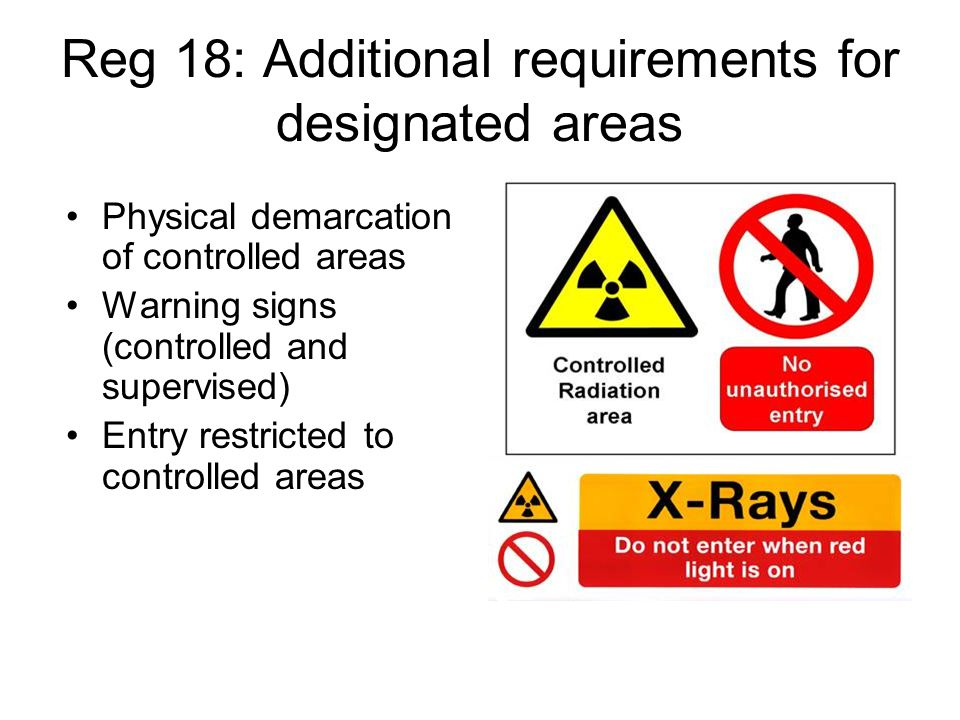 Reg 18: Additional requirements for designated areas