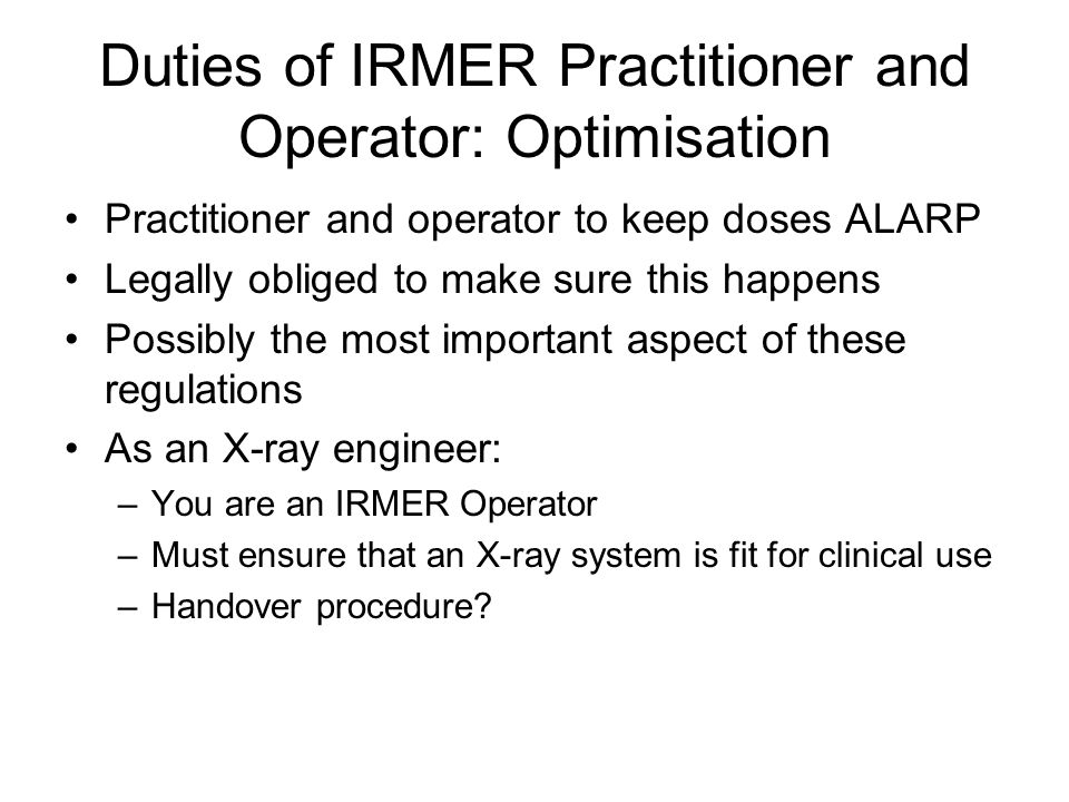 Duties of IRMER Practitioner and Operator: Optimisation