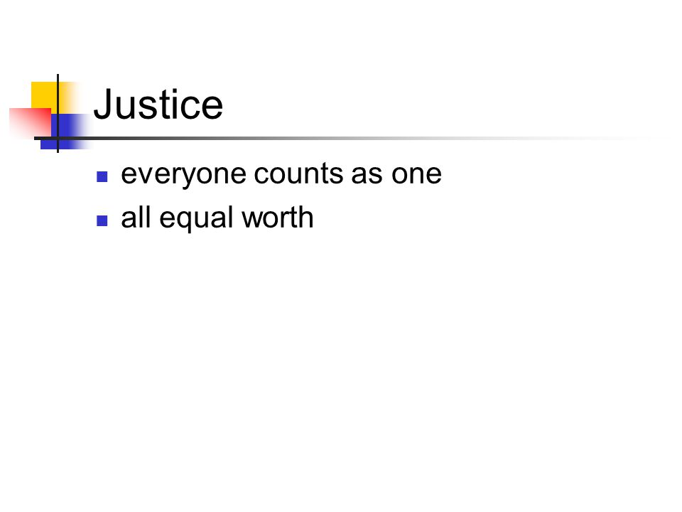 Justice everyone counts as one all equal worth