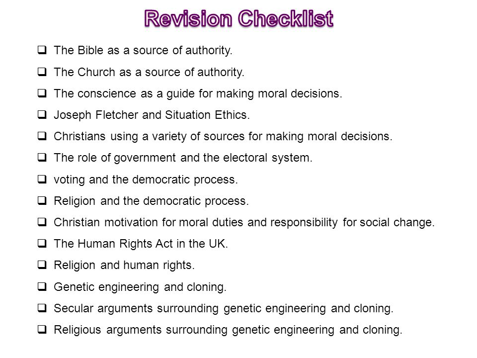 Revision Checklist The Bible as a source of authority.