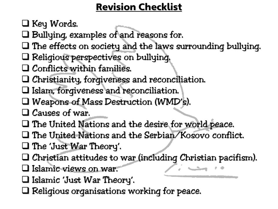Revision Checklist Key Words. Bullying, examples of and reasons for. The effects on society and the laws surrounding bullying.
