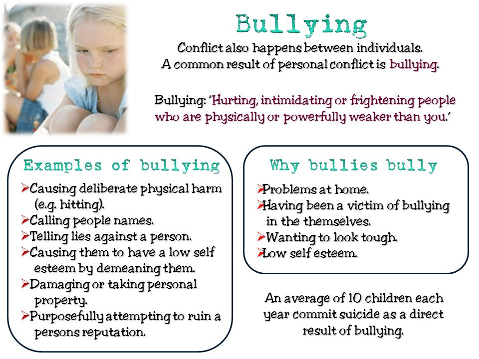 Bullying Examples of bullying Why bullies bully
