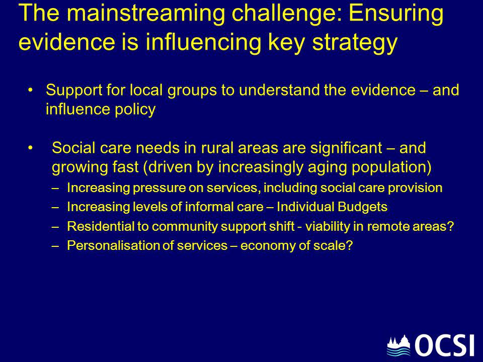 The mainstreaming challenge: Ensuring evidence is influencing key strategy