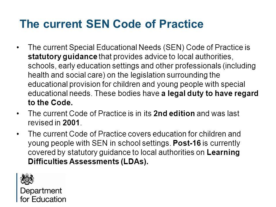 The current SEN Code of Practice