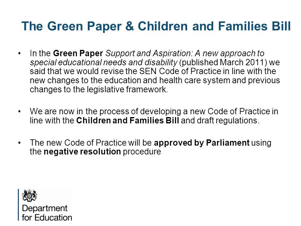 The Green Paper & Children and Families Bill