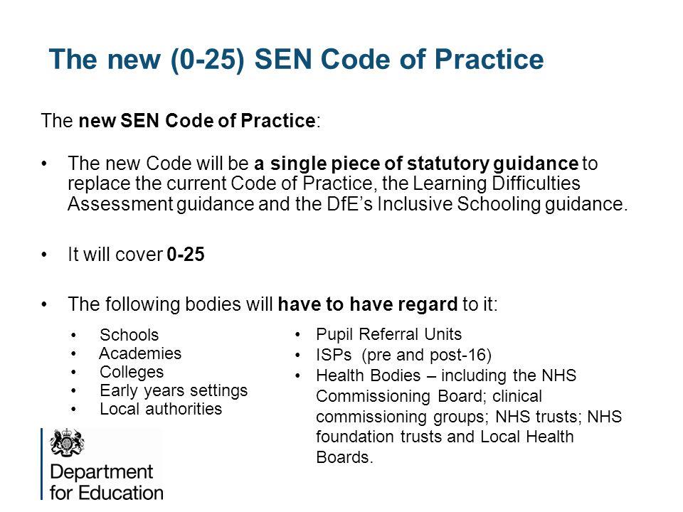 The new (0-25) SEN Code of Practice