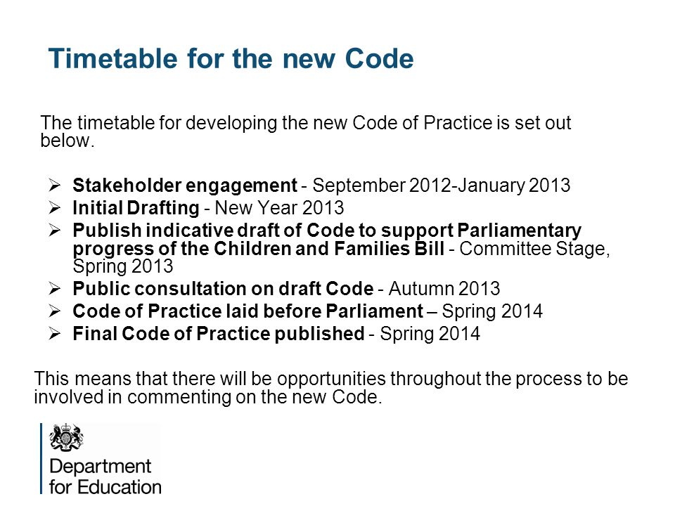Timetable for the new Code