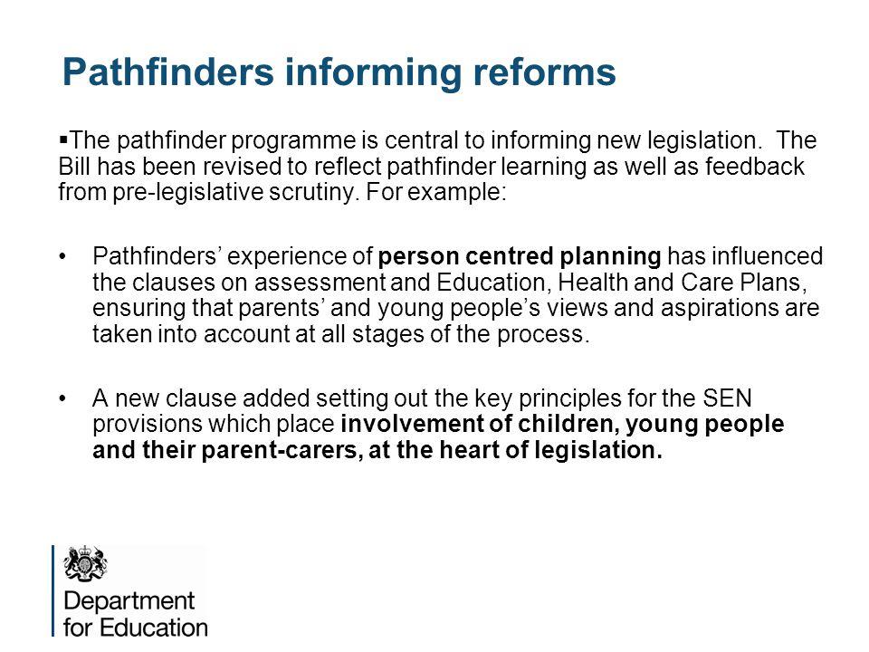 Pathfinders informing reforms