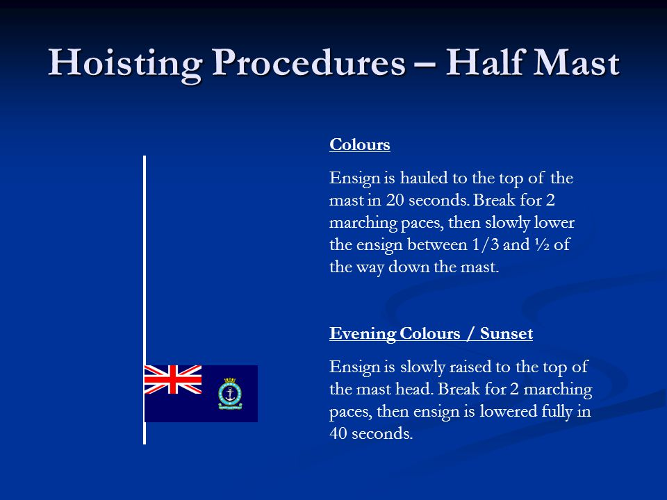 Hoisting Procedures – Half Mast