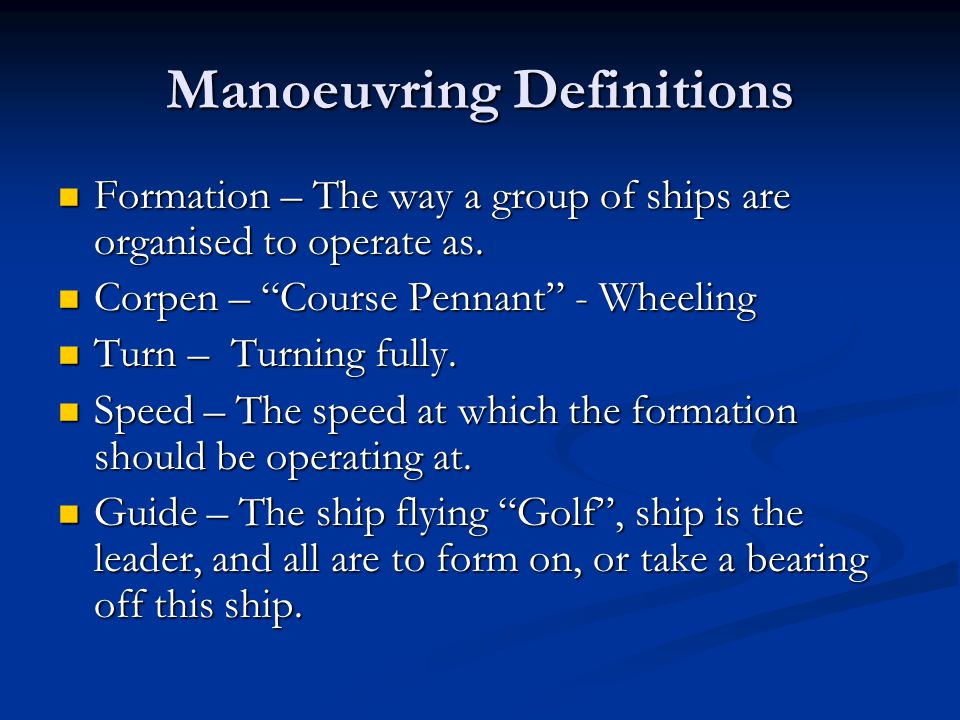 Manoeuvring Definitions