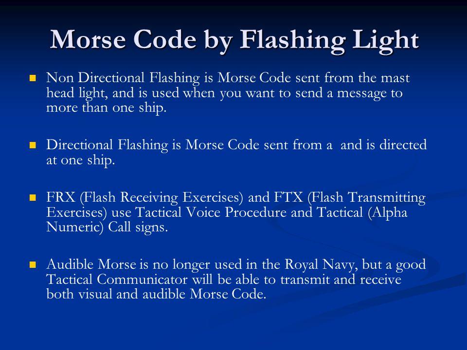 Morse Code by Flashing Light